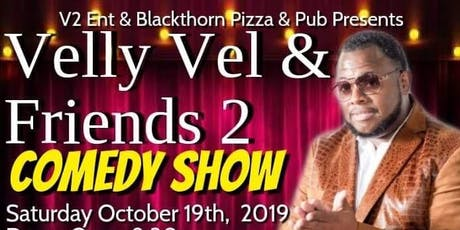 VELLY VEL & FRIENDS PART 2 Joplin Mo tickets
