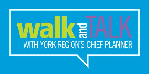 Walk and Talk with York Region's Chief Planner - Newmarket