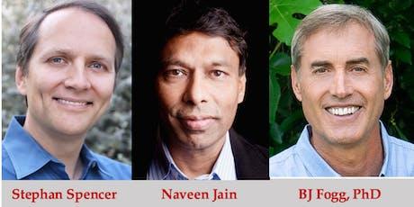The Optimized Entrepreneur: Behavior Change for Business Success with Stephan Spencer, Naveen Jain, and BJ Fogg, PhD tickets
