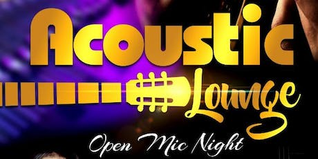 ACOUSTIC LOUNGE & OPEN MIC NIGHT tickets