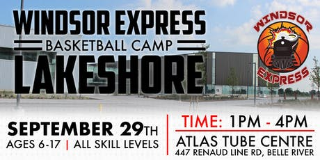 Windsor Express Basketball Camp Lakeshore tickets