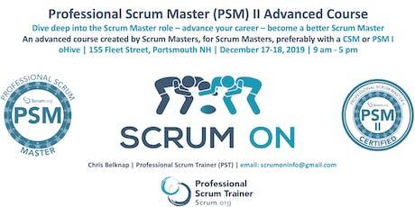 Scrum.org Professional Scrum Master (PSM) II - Portsmouth NH - Dec 17-18, 2019 tickets
