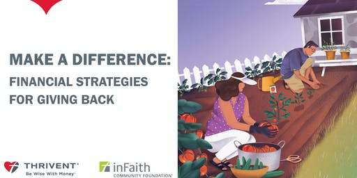 Make A Difference - Financial Strategies for Giving Back (Tacoma)