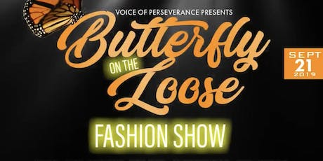 Butterfly On The Loose Fashion Show  tickets