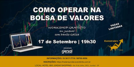 COMO OPERAR NA BOLSA DE VALORES - WORKSHOP GRATUITO ingressos