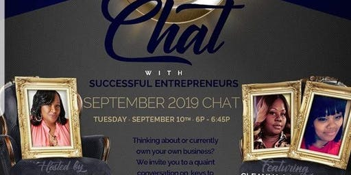 Entrepreneurship Chat!! Join us Tuesday, September 10th