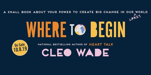 Cleo Wade: Where to Begin