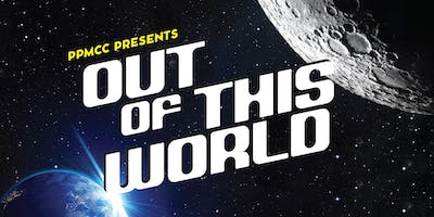 "PPMCC's 2019 Bring It Bash - ""Out of This World"""