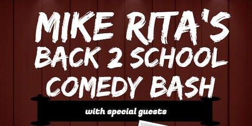 Mike Rita's Back 2 School Comedy Bash