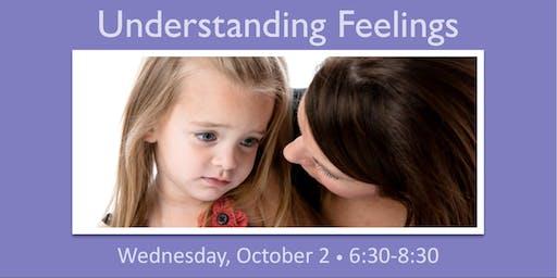 Understanding Kids' Feelings