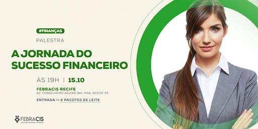Palestra A Jornada do Sucesso Financeiro - VAGAS LIMITADAS!