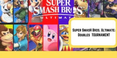 Super Smash Bros. Ultimate Doubles Tournament