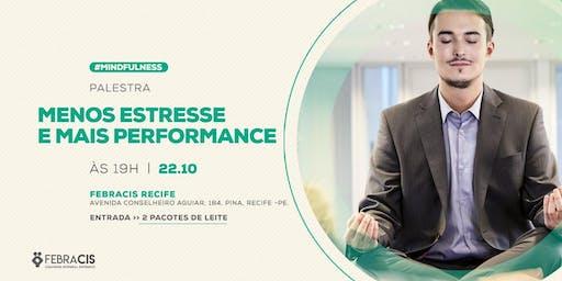 Palestra Menos Estresse e Mais Performance - VAGAS LIMITADAS!