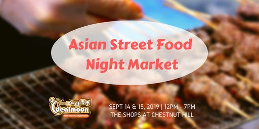 Dealmoon Asian Street Food Night Market - Eat REAL Asian Food