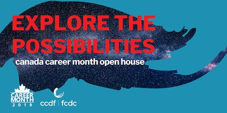 Canada Career Month -Explore the Possibilities with CCDF tickets