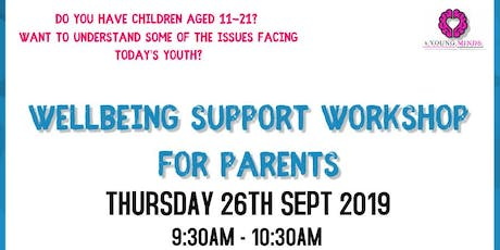 Wellbeing Support Workshop for Parents tickets