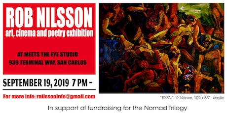 Art Show - Rob Nilsson's cinema, poetry, art exhibition + Cinema Temple tickets