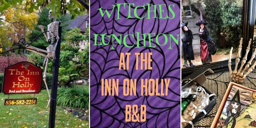 Witches Luncheon at The Inn on Holly B&B