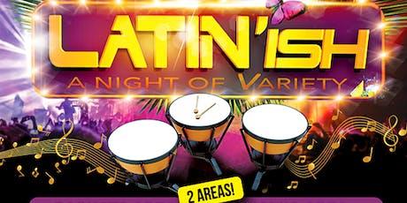 Latin'ish 21 september 21019 tickets