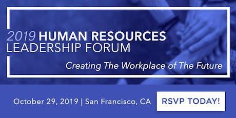 2019 Human Resources Leadership Forum in San Francisco tickets