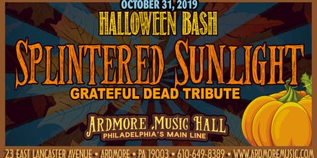 Halloween Bash! Splintered Sunlight (Grateful Dead tribute) tickets