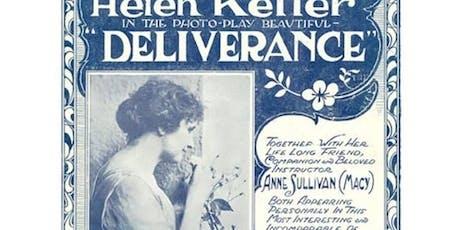 Helen Keller in Deliverance tickets