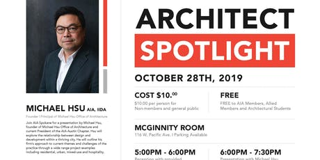Architect Spotlight: Michael Hsu tickets