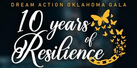 Dream Action Oklahoma Gala 10 years of Resilience tickets