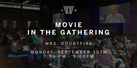 Movie in the Gathering - Mrs. Doubtfire  tickets