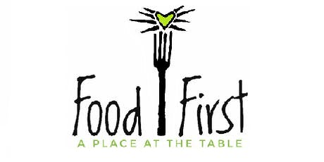 Food First -A Place at the Table(Food Justice) tickets