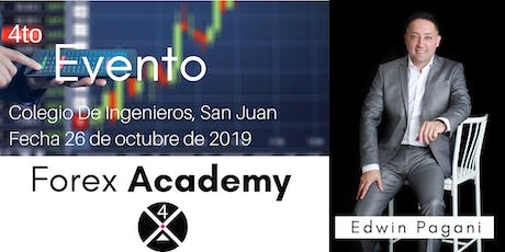 4to Evento Forex Academy tickets