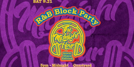 R&B Block Party: The Midnight Hour (Silent Disco) tickets