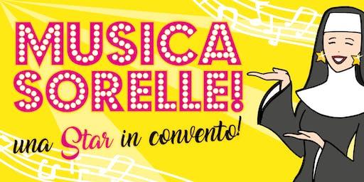Musica, Sorelle! Una Star in convento!