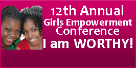 12th Annual Girls Empowerment Conference