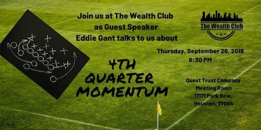 4th Quarter Momentum with Guest Speaker Eddie Gant