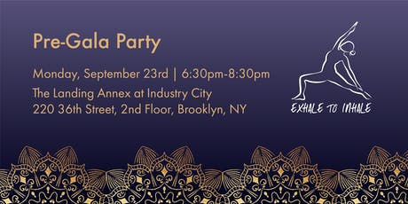 Exhale to Inhale Pre-Gala Party tickets