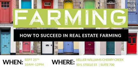 Farming: How to Succeed in Real Estate Farming tickets