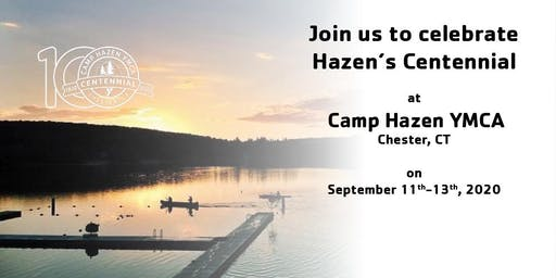 Camp Hazen YMCA Centennial Weekend