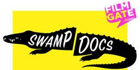 SWAMP DOCS - Meetup for Florida Activists, Journalists, and Documentarians tickets