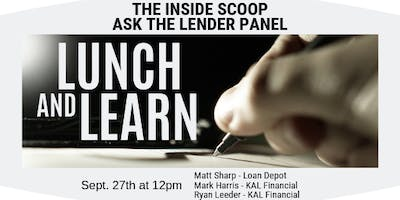 Ask The Lender Panel Lunch & Learn