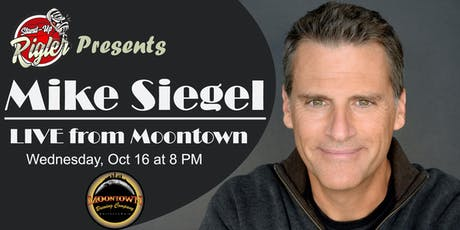 Mike Siegel LIVE from Moontown tickets
