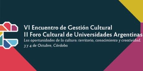 Encuentro de Gestión Cultural - Foro Cultural de Universidades Argentinas entradas