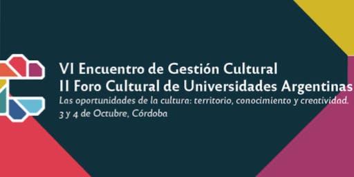 Encuentro de Gestión Cultural - Foro Cultural de Universidades Argentinas