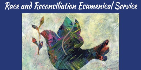 Race and Reconciliation Ecumenical Worship Service tickets