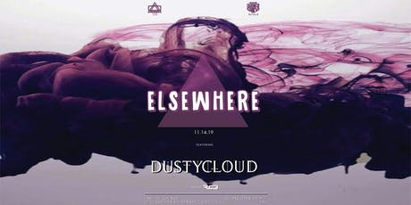 Elsewhere Ft. Dustycloud tickets