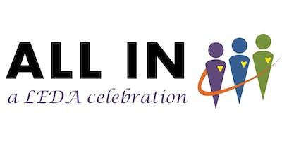 ALL IN: a LEDA celebration