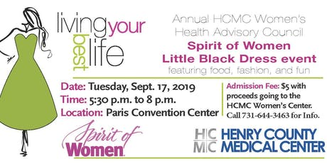 Living Your Best Life - HCMC Women's Health Advisory Council Spirit of Women Little Black Dress Event tickets