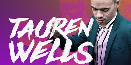 Tauren Wells - The Hills and Valleys Tour tickets