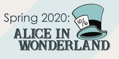 Madison Middle School Spring 2020 Class- Alice in Wonderland