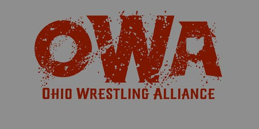 """Ohio Wrestling Alliance Presents """"First in Fight"""""""